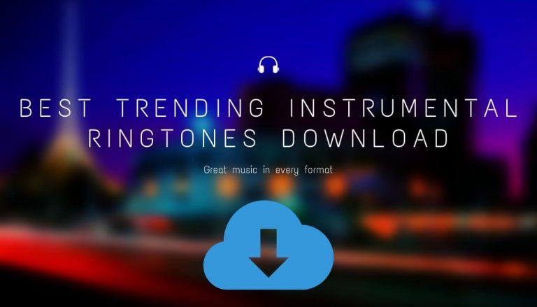 Instrumental Ringtones Download