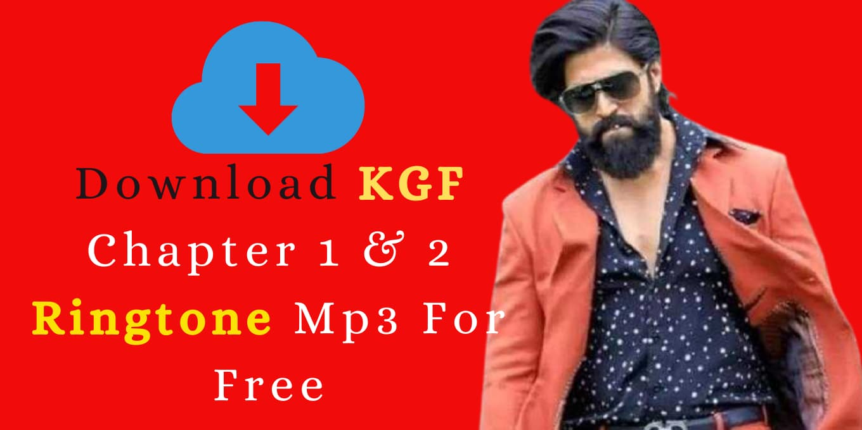 KGF Ringtone Download mp3