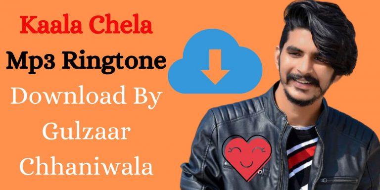 Kaala Chela Ringtone Download